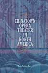 link to catalog page, Chinatown Opera Theater in North America