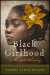 link to catalog page, Black Girlhood in the Nineteenth Century