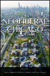 link to catalog page, Neoliberal Chicago