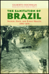 link to catalog page HOCHMAN, The Sanitation of Brazil