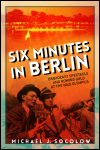 link to catalog page, Six Minutes in Berlin