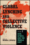 link to catalog page, Global Lynching and Collective Violence