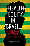 link to catalog page CALDWELL, Health Equity in Brazil