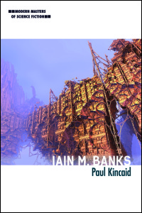 Cover for KINCAID: Iain M. Banks. Click for larger image