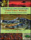 link to catalog page, Curious Encounters with the Natural World
