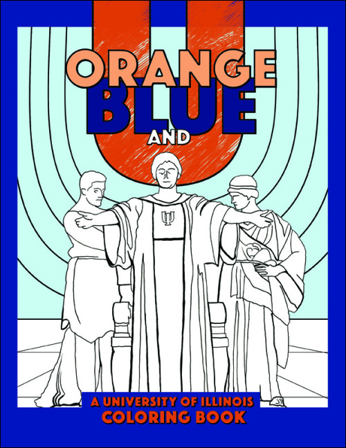 UI Press | University of Illinois Press | Orange, Blue, and U: A ...
