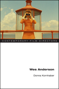 Cover for Kornhaber: Wes Anderson. Click for larger image