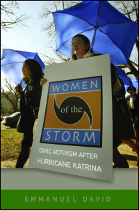 Cover for David: Women of the Storm: Civic Activism after Hurricane Katrina. Click for larger image
