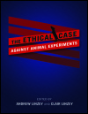 link to catalog page, The Ethical Case against Animal Experiments