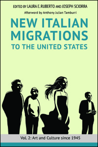 Cover for Ruberto: New Italian Migrations to the United States: Vol. 2: Art and Culture since 1945. Click for larger image