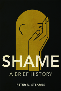 Cover for Stearns: Shame: A Brief History. Click for larger image