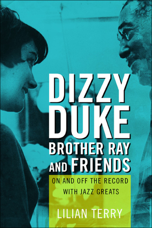 Ui Press Lilian Terry Dizzy Duke Brother Ray And Friends On