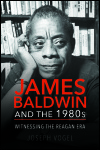 link to catalog page VOGEL, James Baldwin and the 1980s
