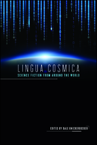 Cover for KNICKERBOCKER: Lingua Cosmica: Science Fiction from around the World. Click for larger image