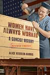 link to catalog page, Women Have Always Worked
