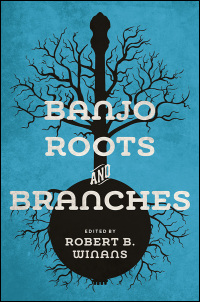 Cover for WINANS: Banjo Roots and Branches. Click for larger image