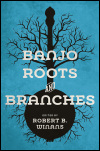 link to catalog page, Banjo Roots and Branches