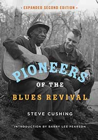 Cover for CUSHING: Pioneers of the Blues Revival. Click for larger image