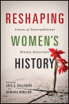 link to catalog page, Reshaping Women's History