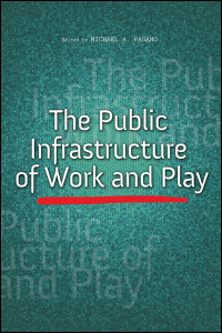 The Public Infrastructure of Work and Play - Cover