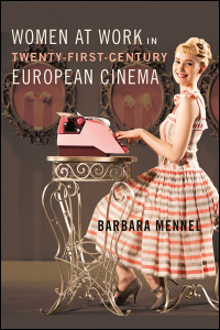 Women at Work in Twenty-First-Century European Cinema - Cover