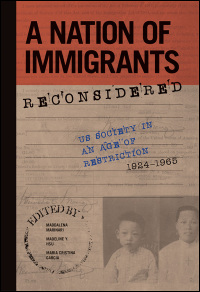 Cover for MARINARI: A Nation of Immigrants Reconsidered: US Society in an Age of Restriction, 1924-1965. Click for larger image