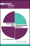 link to catalog page HETRICK, Teaching Art, (Re)Imagining Identity
