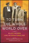 link to catalog page BLAIN & GILL, EDS., To Turn the Whole World Over
