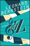 link to catalog page BABER, Leonard Bernstein and the Language of Jazz