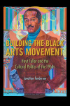 link to catalog page, Building the Black Arts Movement