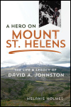 link to catalog page HOLMES, A Hero on Mount St. Helens