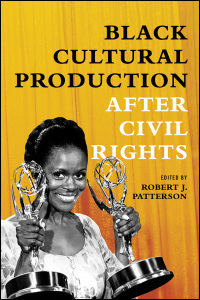 Black Cultural Production after Civil Rights - Cover