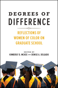 Cover for McKee: Degrees of Difference: Reflections of Women of Color on Graduate School. Click for larger image