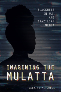 Imagining the Mulatta - Cover