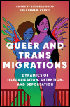 link to catalog page LUIBHEID, Queer and Trans Migrations