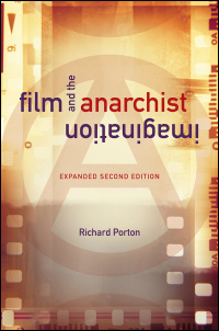 Cover for Porton: Film and the Anarchist Imagination: Expanded Second Edition. Click for larger image