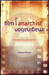 link to catalog page, Film and the Anarchist Imagination