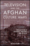 link to catalog page, Television and the Afghan Culture Wars
