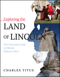 Exploring the Land of Lincoln - Cover