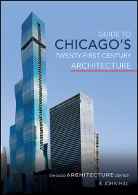 Guide to Chicago's Twenty-First-Century Architecture - Cover