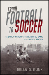 link to catalog page BUNK, From Football to Soccer