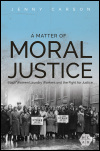 link to catalog page, A Matter of Moral Justice
