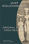 link to catalog page WOLLSTONECRAFT, Original Stories from Real Life