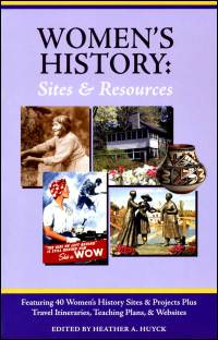 Cover for huyck: Women's History: Sites and Resources, 2nd edition. Click for larger image