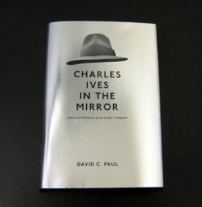 Alt text for the cover of Charles Ives in the Mirror by David C. Paul